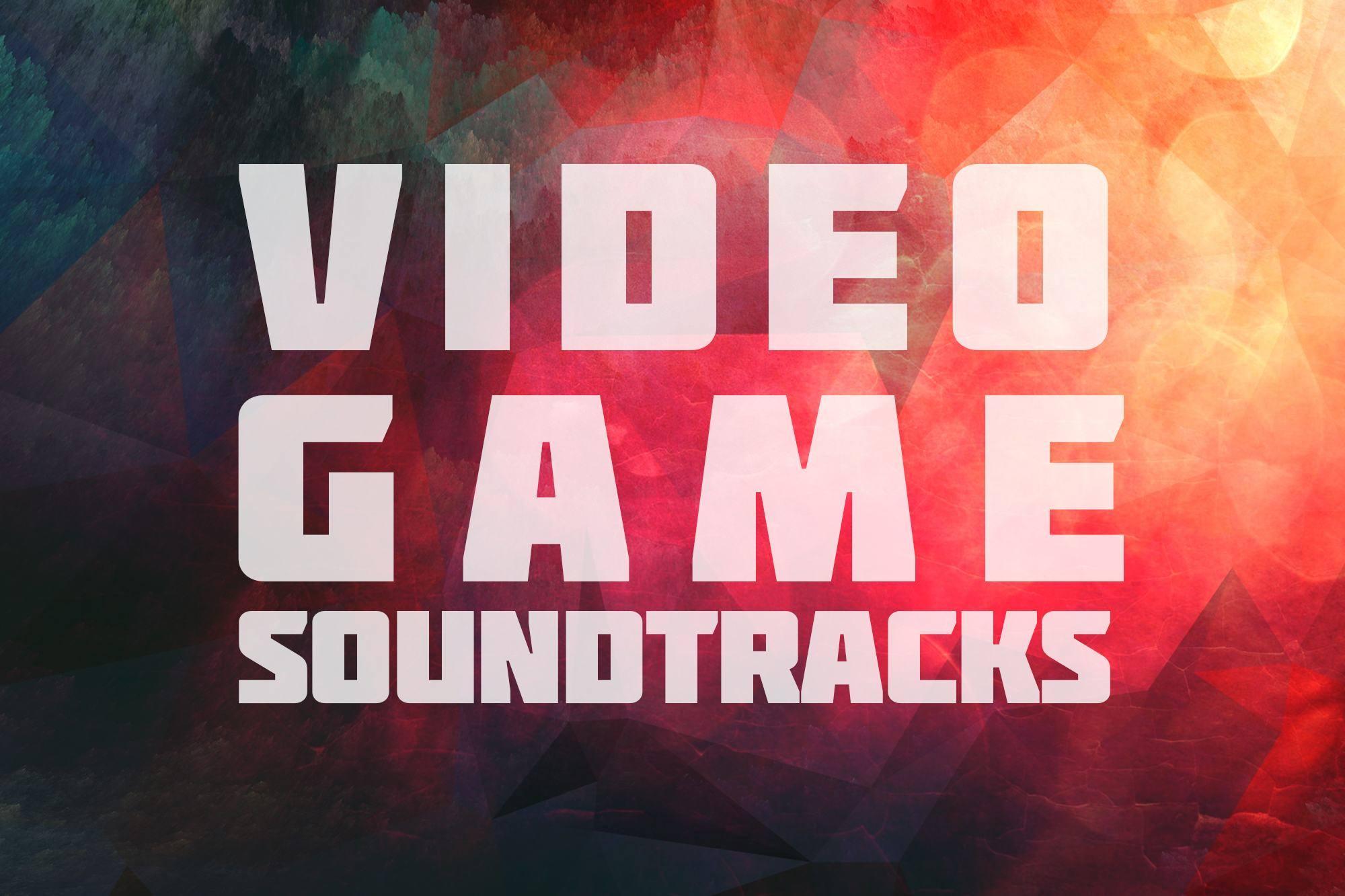 Best Video Game Soundtracks